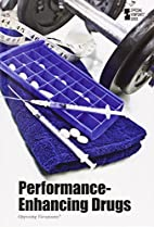 Performance-Enhancing Drugs (Opposing…