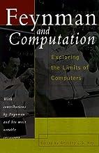 Feynman and Computation: Exploring the…