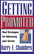 Getting Promoted: Real Strategies For…