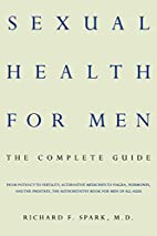 Sexual Health for Men by Richard F. Spark