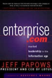 Papows, Jeff: Enterprise.com : An Insider's Guide to the IT Revolution