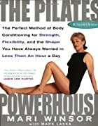 The Pilates Powerhouse by Mari Winsor