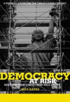 Democracy At Risk: Rescuing Main Street From…