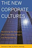 Terrence E. Deal: The New Corporate Cultures: Revitalizing The Workplace After Downsizing, Mergers, And Reengineering