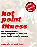 Laska, Mark: Hot Point Fitness: The Revolutionary New Program for Fast and Total Body Transformation