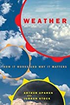Weather: How It Works and Why It Matters by…