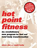Zim, Steve: Hot Point Fitness: The Revolutionary New Program for Fast and Total Body Transformation