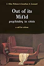 Out of Its Mind: Psychiatry in Crisis: A…