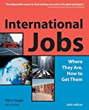 Kocher, Eric: International Jobs: Where They Are, How to Get Them