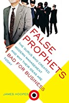 False Prophets: The Gurus Who Created Modern…