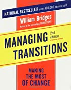 Managing Transitions: Making the Most of…