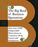 Perseus Publishing: The Big Book of Business Quotations