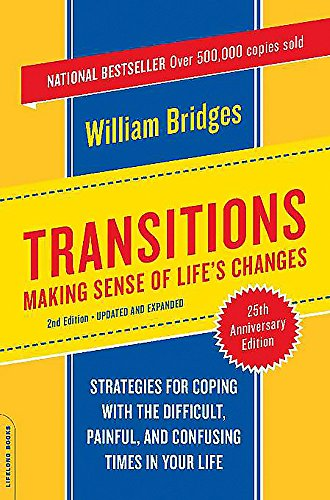 transitions-making-sense-of-lifes-changes-revised-25th-anniversary-edition