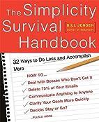 The simplicity survival handbook : 32 ways…