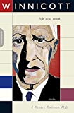 Rodman, F. Robert: Winnicott : His Life and Work