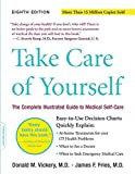 Fries, James F.: Take Care of Yourself: The Complete Illustrated Guide to Medical Self-Care