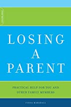 Losing A Parent: Practical Help For You And…
