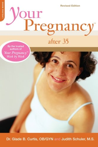 your-pregnancy-after-35-revised-edition-your-pregnancy-series