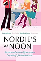 Nordie's at Noon: The Personal Stories of…