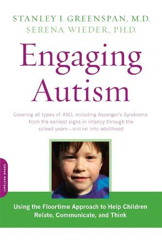engaging-autism-using-the-floortime-approach-to-help-children-relate-communicate-and-think-a-merloyd-lawrence-book