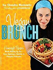 Vegan Brunch: Homestyle Recipes Worth Waking…