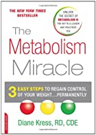 The Metabolism Miracle: 3 Easy Steps to…