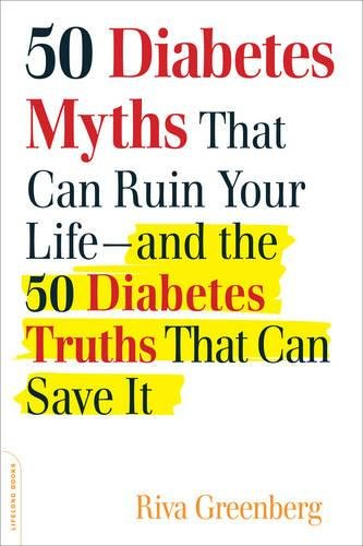 50-diabetes-myths-that-can-ruin-your-life-and-the-50-diabetes-truths-that-can-save-it