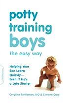 Potty Training Boys the Easy Way: Helping…