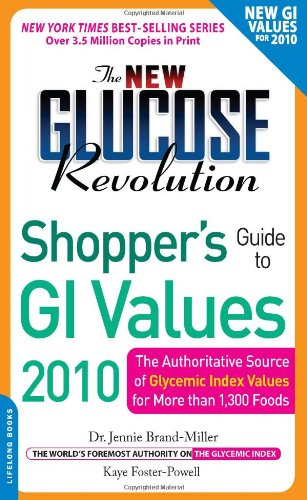 the-new-glucose-revolution-shoppers-guide-to-gi-values-2010-the-authoritative-source-of-glycemic-index-values-for-more-than-1300-foods