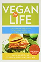 Vegan for Life: Everything You Need to Know…