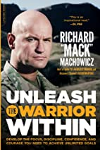 Unleash the Warrior Within: Develop the…