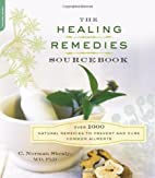 The Healing Remedies Sourcebook: Over 1000…