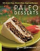 Paleo Desserts: 125 Delicious Everyday…