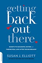 Getting Back Out There: Secrets to…