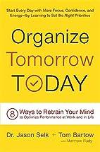Organize Tomorrow Today: 8 Ways to Retrain…