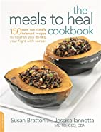 The Meals to Heal Cookbook: 150 Easy,…