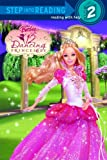 Redbank, Tennant: Barbie In The Twelve Dancing Princesses (Turtleback School & Library Binding Edition)