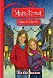 Martin, Ann M.: 'Tis The Season (Turtleback School & Library Binding Edition) (Main Street (Prebound))