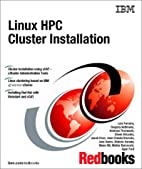 Linux Hpc Cluster Installation by IBM