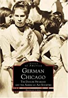 German Chicago: The Danube Swabians and the&hellip;