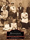 Mulunney, Kathleen: Manassas: A Place of Passages