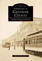 Streetcars Of Chatham County, GA by Mary…