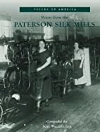 Voices from the Paterson Silk Mills (Voices…
