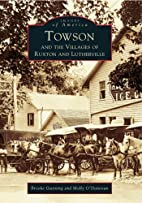 Towson and the Villages of Ruxton and…