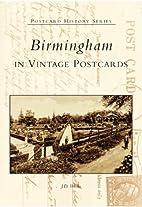 Birmingham in Vintage Postcards by J. D.…