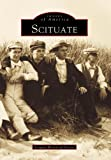 Scituate Historical Society: Scituate: (MA)  (Images  of  America)