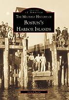 The Military History of Boston's Harbor…
