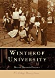 Chepesiuk, Ron: Winthrop University (College History)