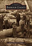 Carol  Briggs: Barbour: County   (WV)  (Images  of  America)