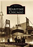 Karamaski, Theodore J.: Maritime Chicago